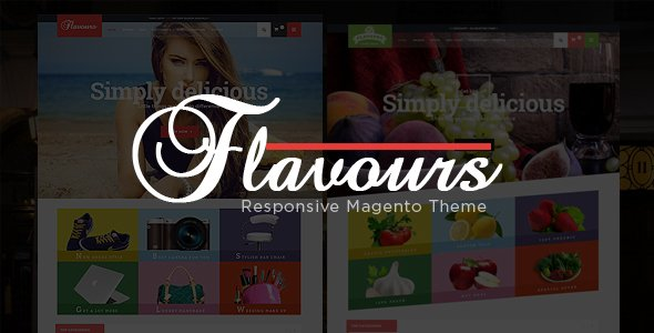 Flavours – Multipurpose Responsive Magento Theme            – Download and Free Demo