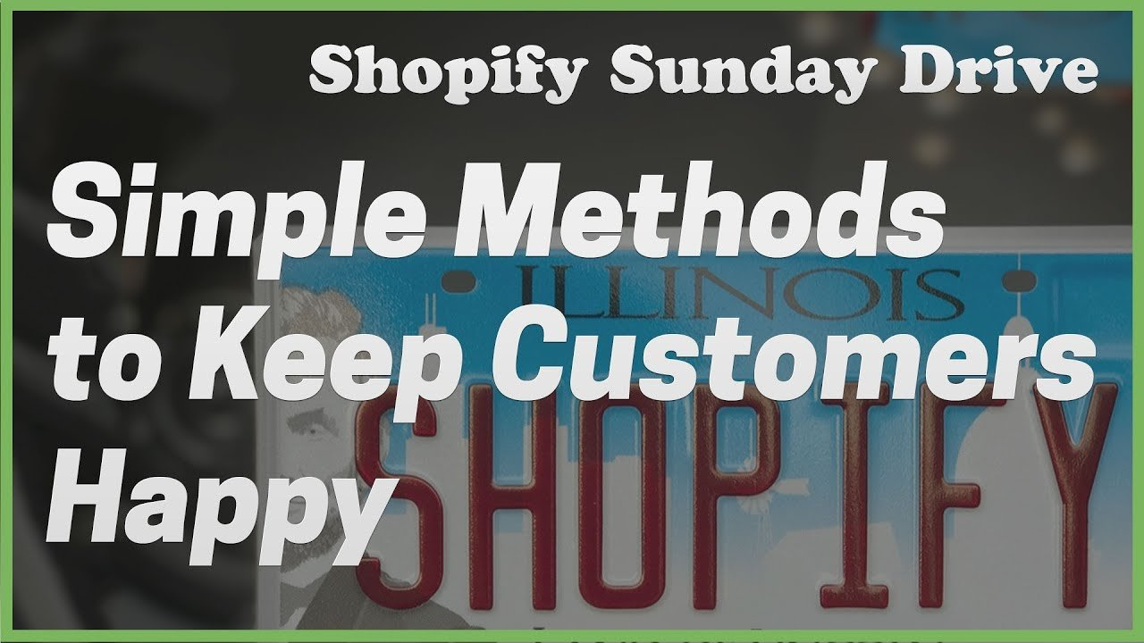 [Shopify] Keeping Customers Happy