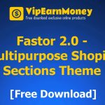 Fastor 2.0 – Multipurpose Shopify Sections Theme [Free Download]