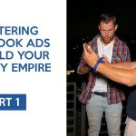 Master Facebook Ads to Build Your Shopify Business Empire (Part 1)