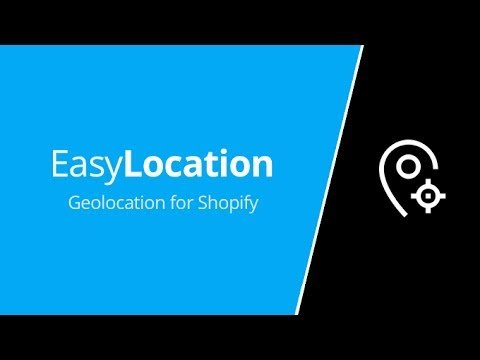 EasyLocation – Geolocation for Shopify