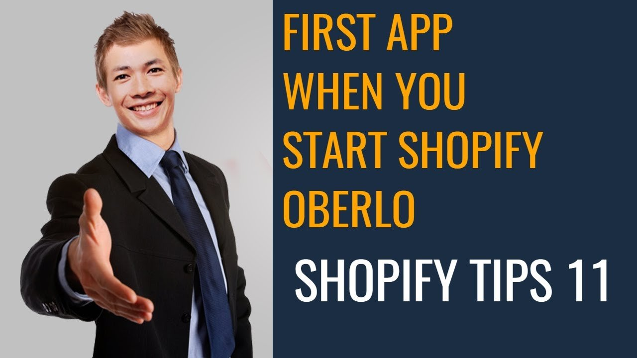 FIRST APP WHEN YOU START SHOPIFY OBERLO  | SHOPIFY TIPS 11