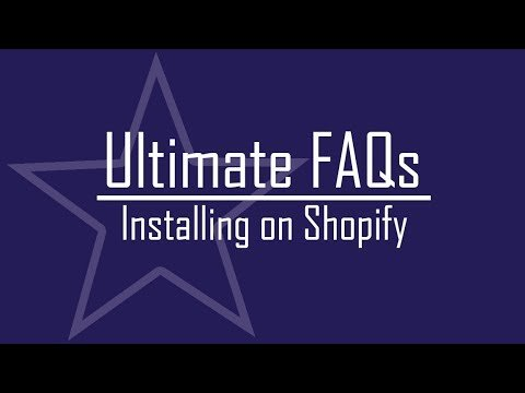 Ultimate FAQs I Installing on Shopify