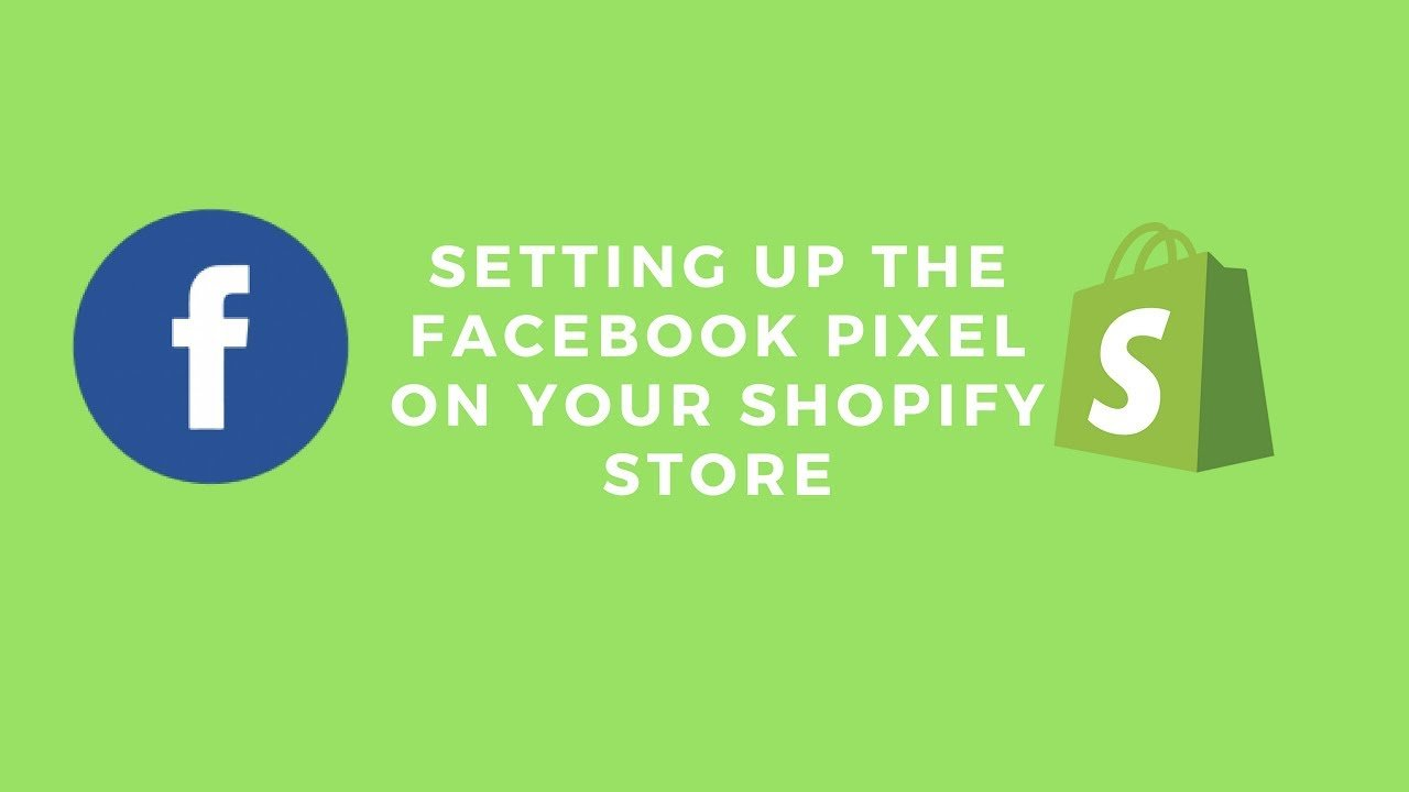 Setting Up the Facebook Pixel on Your Shopify Store