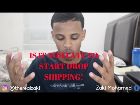 IS IT TOO LATE TO DROP SHIP VIA SHOPIFY!